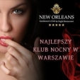 New Orleans Gentlemen's Club & Night Restaurant w Warszawie
